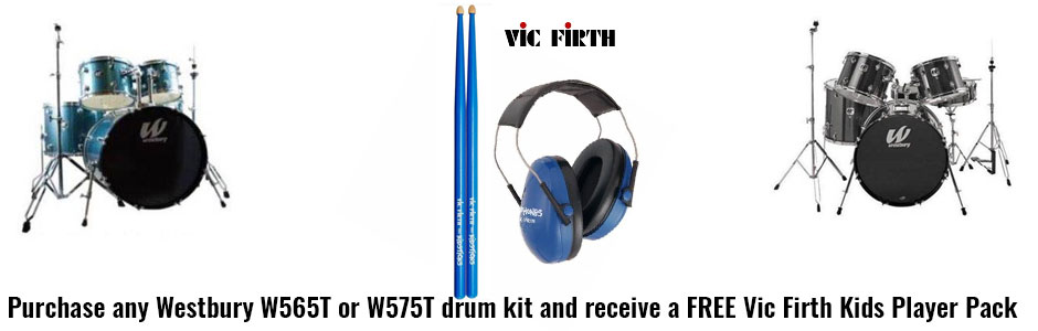 Get a FREE Vic Firth Kids Player Pack (drum sticks and headphones) with the purchase of any Westbury W565T or W575T Drum Kit!
